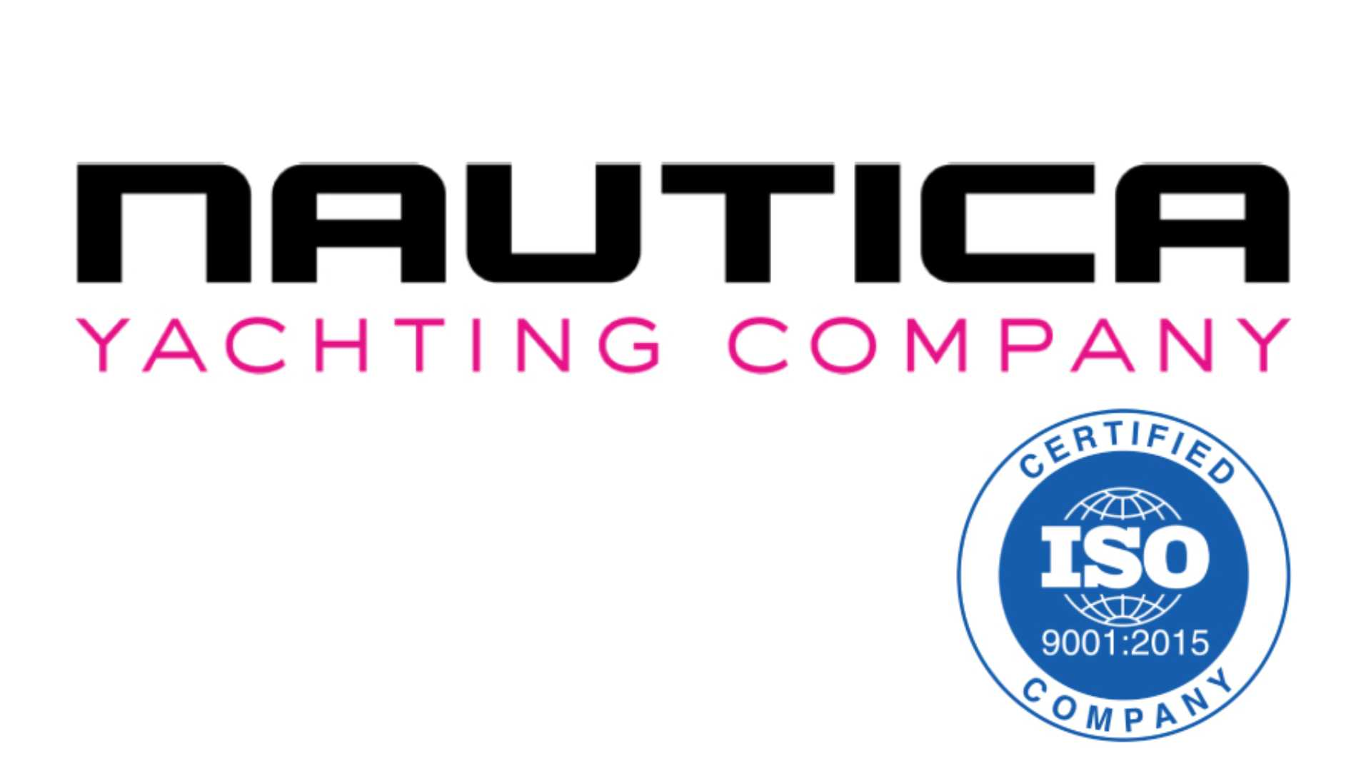 Nautica Yachting Company awarded ISO 9001:2015 certification.